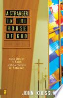 A Stranger in the House of God