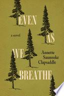 Even As We Breathe Book PDF
