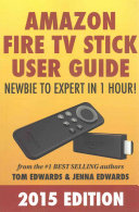 Amazon Fire TV Stick User Guide