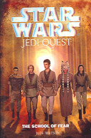 Star Wars Jedi Quest  The School of Fear