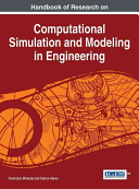 Handbook Of Research On Computational Simulation And Modeling In Engineering