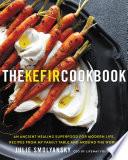 The Kefir Cookbook