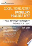 Social Work ASWB Bachelors Practice Test  Second Edition