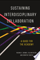 Sustaining Interdisciplinary Collaboration