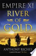 River of Gold  Empire XI Book PDF