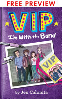VIP  I m With the Band   FREE PREVIEW EDITION  The First 75 Pages