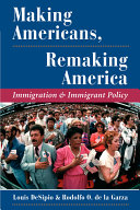 Making Americans  remaking America