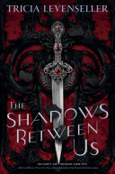 The Shadows Between Us Book Cover