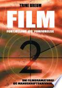 FILM   Fort  lling og forf  relse