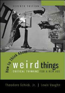 How to Think About Weird Things  Critical Thinking for a New Age