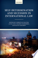 Self Determination and Secession in International Law