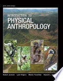 Introduction To Physical Anthropology 2013 2014 Edition
