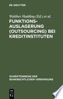 Funktionsauslagerung (Outsourcing) bei Kreditinstituten