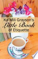 Ka   Mili Grayson s Little Book of Etiquette