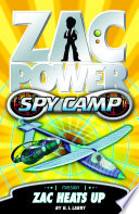 Zac Power Spy Camp  Zac Heats Up