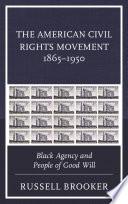 The American Civil Rights Movement 1865   1950