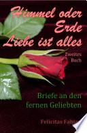 Himmel oder Erde   Liebe ist alles   Band 2
