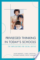 Privileged Thinking in Today s Schools