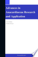 Advances in Anacardiaceae Research and Application  2012 Edition