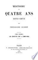 Histoire de quatre ans, 1870 - 1873