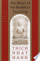 The Heart of the Buddha's Teaching Earth Today It Is Thich Nhat