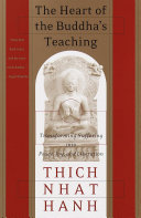 The Heart of the Buddha's Teaching Earth Today It Is Thich Nhat Hanh