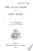 The Fatal Boots  and Cox s Diary