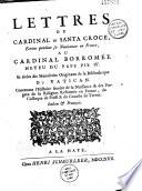 Lettres du cardinal di Santa Croce, écrites pendant sa nonciature en France au cardinal Borromée... contenant l'histoire secrète de la naissance et des progrez de la religion réformée en France, du colloque de Poissi et du concile de Trente. Italien et françois