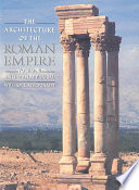 The Architecture of the Roman Empire  An urban appraisal