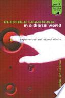 Flexible Learning in a Digital World