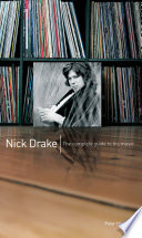 Nick Drake  The Complete Guide to his Music