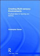 Creating Multi sensory Environments