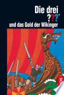 Die drei     und das Gold der Wikinger  drei Fragezeichen