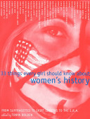 Thirty Three Things Every Girl Should Know About Women S History