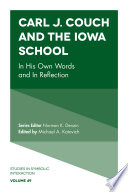Carl J  Couch and the Iowa School