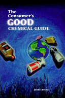 The Consumer s Good Chemical Guide