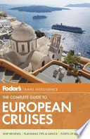 Fodor s The Complete Guide to European Cruises