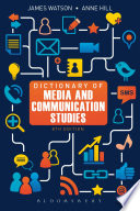 Dictionary of Media and Communication Studies