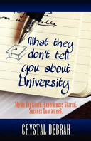 What They Don t Tell You about University