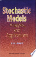 Stochastic Models Analysis And Applications