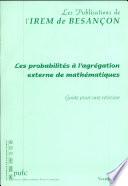 illustration Les probabilités à l'agrégation externe de mathématiques, guide pour une révision