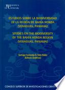 Estudios sobre la biodiversidad de la región de Bahía Honda (Veraguas, Panamá)