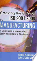 Cracking the Case of ISO 9001:2008 for Manufacturing