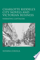 Charlotte Riddell s City Novels and Victorian Business