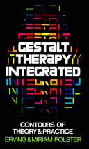 Gestalt Therapy Integrated : developed by fritz perls. bibliogs...