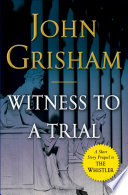 Book Witness to a Trial