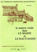 Book La maison rurale dans le Maine et le Haut-Anjou