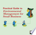 Practical guide to environmental management for small business
