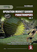 Operation Market Garden Paratroopers : in the detailed photos. largely...