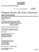 Ventura County  Oil  Fruit  Commune  and Commute